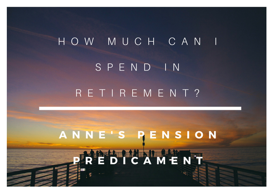 """Title """"How much can I spend in retirement? Anne's pension predicament"""